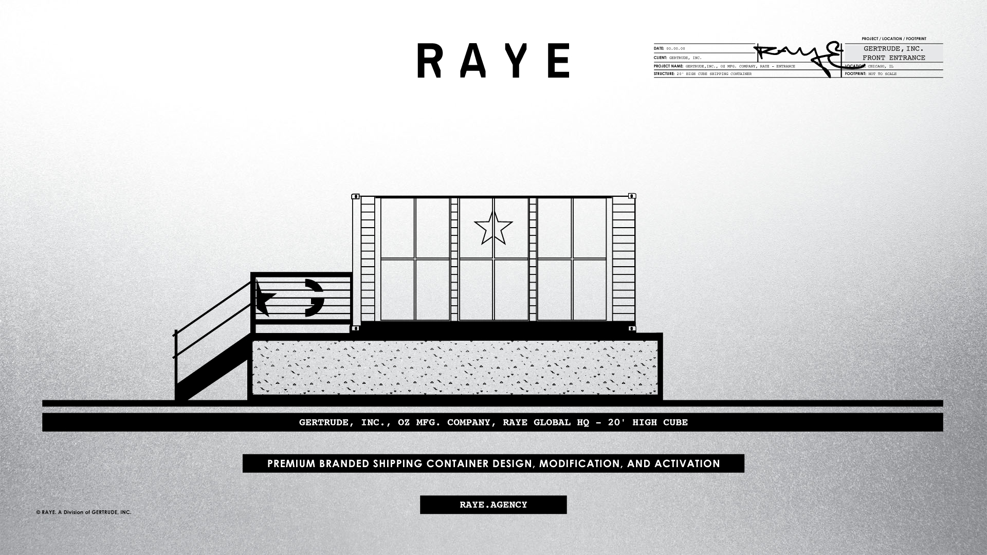 Gertrude, Inc. Raye Agency Shipping Container Main Entrance Schematic